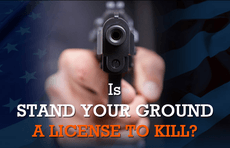 Is Stand Your Ground A License To Kill?