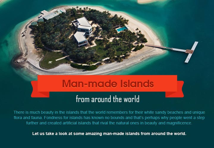 Here is a list of most amazing man-made islands