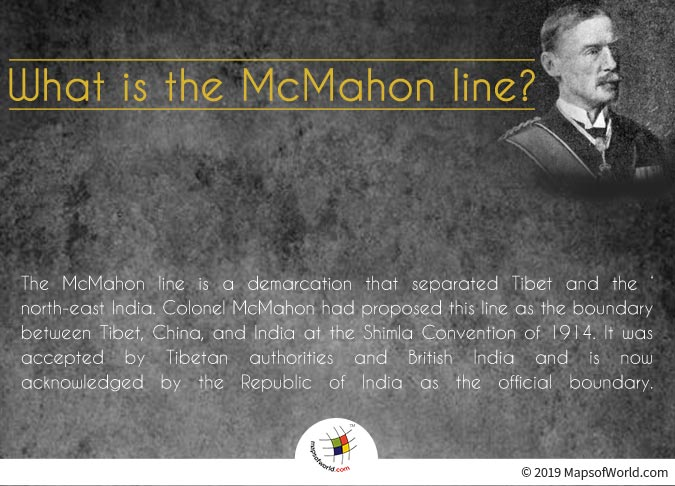 McMahon Line - A Demarcation that Separated Tibet and the North-East India