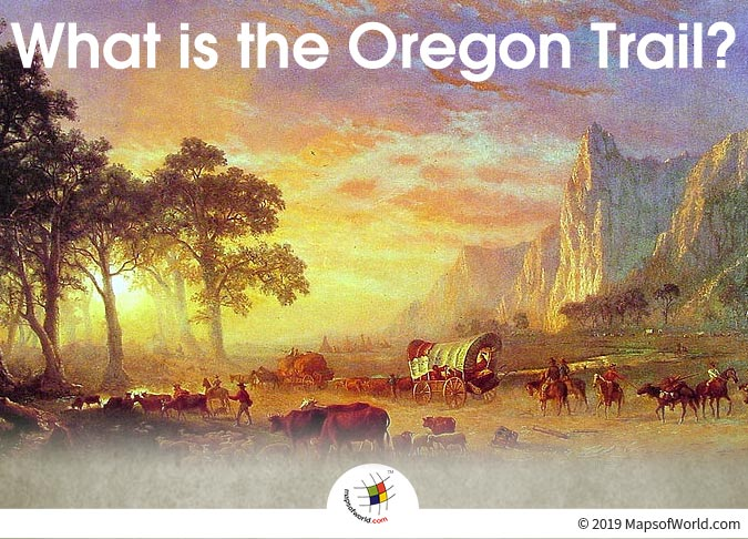 The Oregon Trail was a 2,000-mile Long Route.