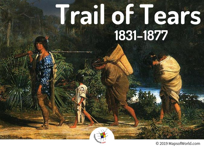 Trail of Tears - Forced Removal of Native Americans to The West