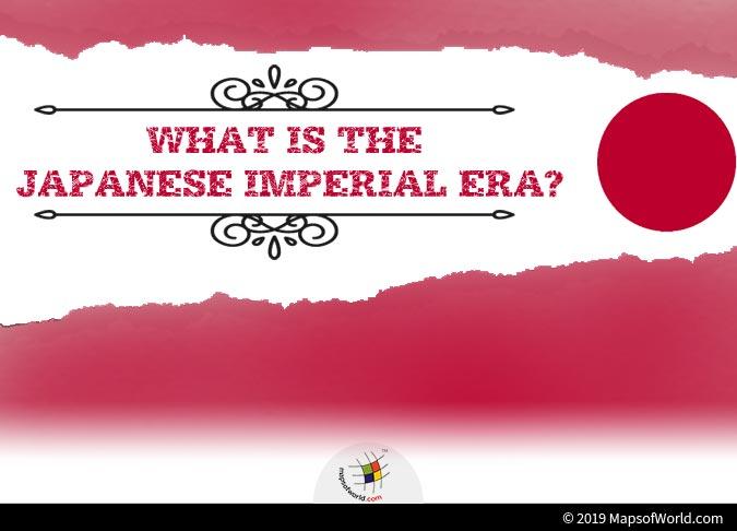 Japanese Imperial Era