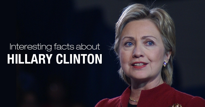 Facts about Hillary Clinton