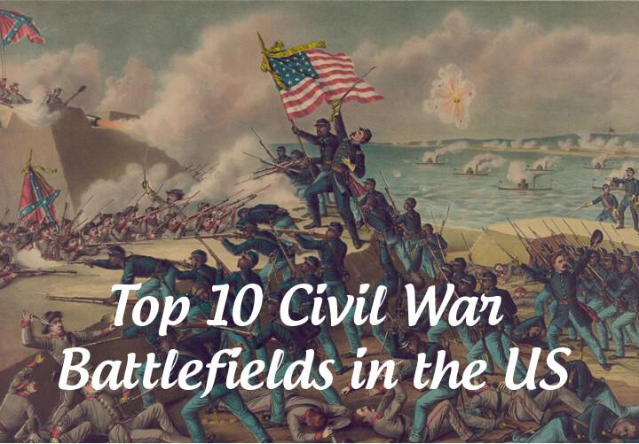 Top 10 US Civil War battlefields
