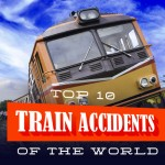Top 10 Train Accidents in the World