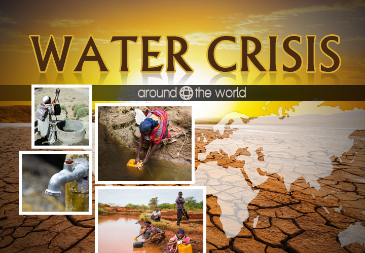 Water Crisis Around the World | Around The World