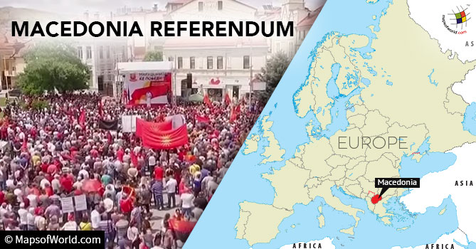 Referendum on the fate of the country's name : Macedonia