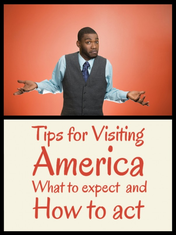 Tips for Visiting America