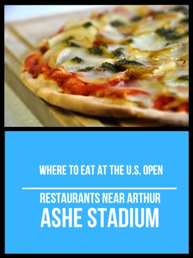 Wondering where to eat at the US Open ? Here are some great restaurants near Arthur Ashe Stadium